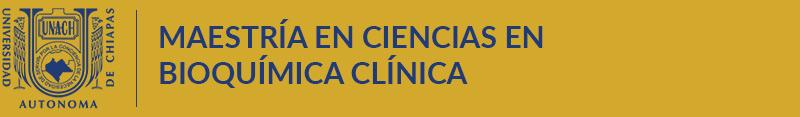 Maestría en Ciencias en Bioquímica Clínica